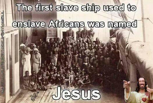 Slave Ship Jesus